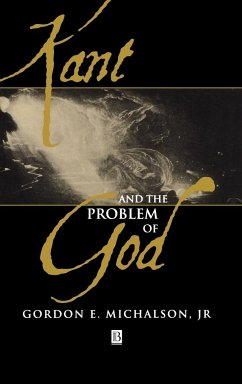 Kant and the Problem of God - Michalson, Gordon E. , Jr.