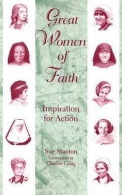 Great Women of Faith: Inspiration for Action - Stanton, Sue