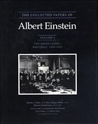 The Collected Papers of Albert Einstein, Volume 3: The Swiss Years: Writings, 1909-1911 - Einstein, Albert