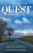 The Quest: Exploring a Sense of Soul: Growth and Nourishment for Your Spiritual Journey - Dawes, Joycelin Dolley, Janice Isaksen, Ike