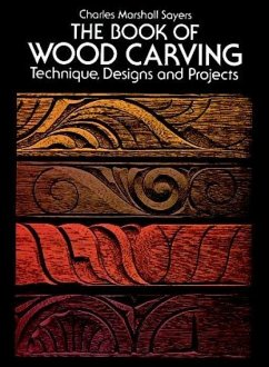 The Book of Wood Carving - Sayers, Charles Marshall