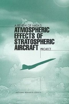 A Review of NASA's 'Atmospheric Effects of Stratospheric Aircraft' Project - National Research Council Panel on Atmospheric Effects of Aviation Commission on Geosciences Environment an
