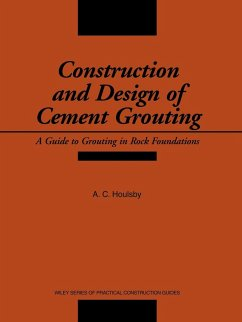 Construction and Design of Cement Grouting: A Guide to Grouting in Rock Foundations - Houlsby, A. C.