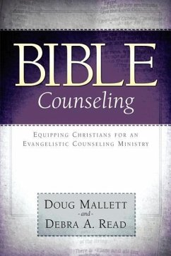 Bible Counseling - Mallett, Doug Read, Debra A.