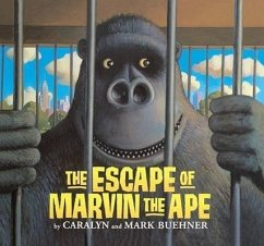 The Escape of Marvin the Ape - Buehner, Caralyn Buehner, Mark