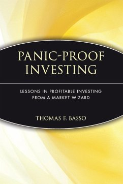 Panic-Proof Investing: Lessons in Profitable Investing from a Market Wizard - Basso, Thomas