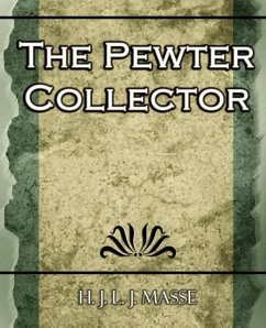 The Pewter Collector - J. Masse, Masse J. Masse