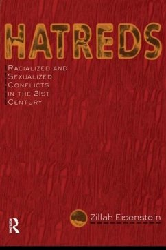 Hatreds: Racialized and Sexualized Conflicts in the 21st Century - Eisenstein, Zillah R.
