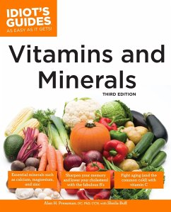 The Complete Idiot's Guide to Vitamins and Minerals - Pressman, Alan Buff, Sheila