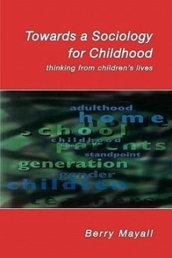 Towards a Sociology for Childhood - Mayall, Barry Mayall, Berry Mayall