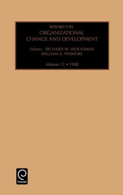 Research in Organizational Change and Development: Vol 11 - Woodman, Richard W. Pasmore, William A.