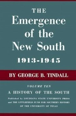 The Emergence of the New South, 1913--1945: A History of the South - Tindall, George Brown