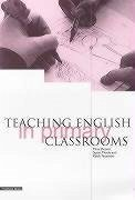 Teaching English in Primary Classrooms - Drever, Mena Moule, Susan Peterson, Keith