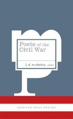 Poets of the Civil War - Herausgeber: McClatchy, J. D.