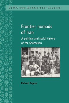 Frontier Nomads of Iran: A Political and Social History of the Shahsevan - Tapper, Richard