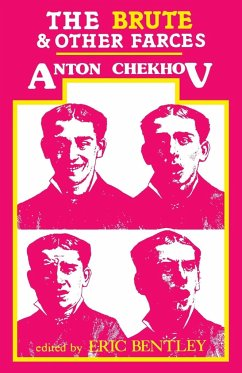 The Brute and Other Farces - Chekhov, Anton Pavlovich