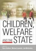 Children, Welfare and the State - Goldson, Barry / Lavalette, Michael / McKechnie, Jim (eds.)