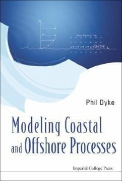 Modeling Coastal and Offshore Processes - Dyke, Phil