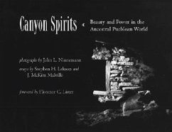 Canyon Spirits: Beauty and Power in the Ancestral Puebloan World - Ninnemann, John L.