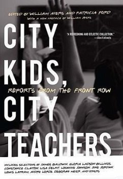 The City Kids, City Teachers: Why Men Stray and What You Can Do to Prevent It - Herausgeber: Ayers, William Ford, Patricia