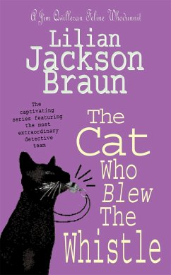 The Cat Who Blew the Whistle - Braun, Lilian Jackson