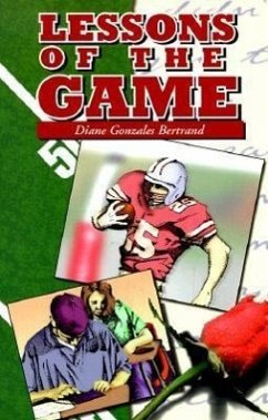Lessons of the Game - Bertrand, Diane Gonzales