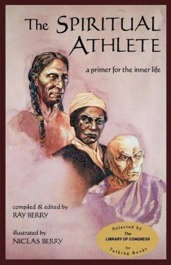 The Spiritual Athlete: A Primer for the Inner Life - Berry, Ray