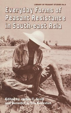 Everyday Forms of Peasant Resistance in South-East Asia - Herausgeber: Scott, James C. Kerkvliet, Benedict J. Tria