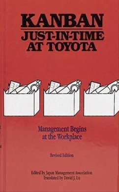 Kanban Just-In Time at Toyota: Management Begins at the Workplace - Japan Mgmt Assoc (Ed ) Japan Management Association