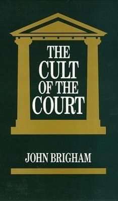 The Cult of the Court - Brigham, John