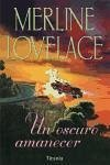 Un oscuro amanecer - Lovelace, Merline