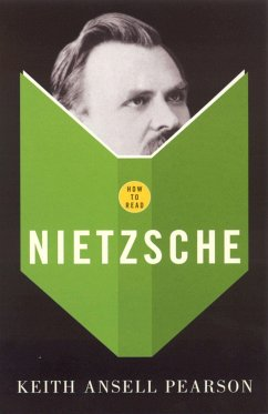 How to Read Nietzsche - Ansell-Pearson, Keith