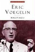 Eric Voegelin: The Restoration of Order - Federici, Michael