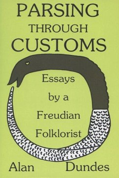 Parsing Through Customs: Essays by a Freudian Folklorist - Dundes, Alan