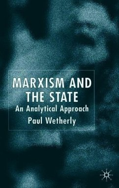 Marxism and the State: An Analytical Approach - Wetherly, P.