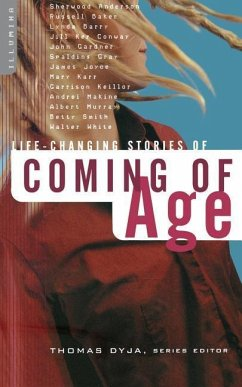 Life-Changing Stories of Coming of Age - Dyja, Thomas