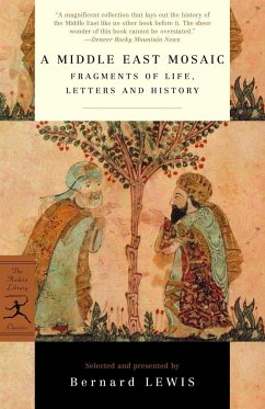 A Middle East Mosaic: Fragments of Life, Letters and History - Lewis, Bernard W.