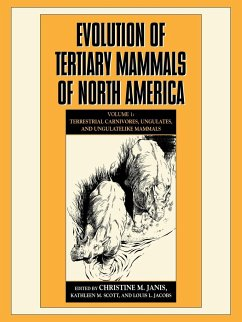 Evolution of Tertiary Mammals of North America: Volume 1, Terrestrial Carnivores, Ungulates, and Ungulate Like Mammals - Janis, Christine M. / Scott, Kathleen M. / Jacobs, Louis L. (eds.)