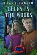 Clues in the Woods - Parish, Peggy