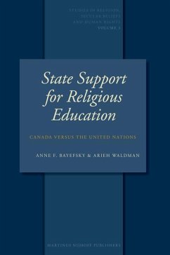 State Support for Religious Education: Canada Versus the United Nations - Bayefsky, Anne F. Waldman, Arieh Bayefsky, A. F.