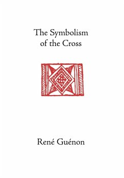 The Symbolism of the Cross - Guenon, Rene