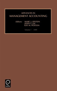 Advances in Management Accounting, 1999 - Epstein, Marc J. Lee, John Y. Poston, Kay