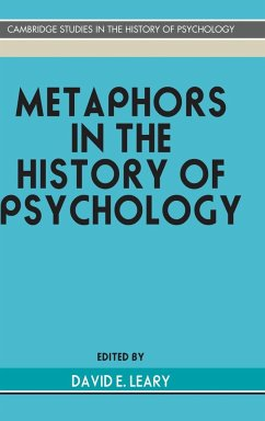 Metaphors in the History of Psychology - Leary, E. (ed.)