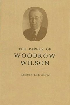 The Papers of Woodrow Wilson, Volume 68: April 8, 1922-1924 - Wilson, Woodrow