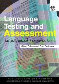Language Testing and Assessment - Fulcher, Glenn Davidson, Fred