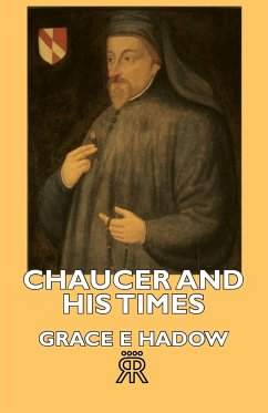 Chaucer and His Times - Hadow, Grace E.