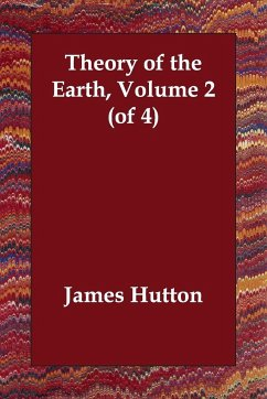 Theory of the Earth, Volume 2 - Hutton, James
