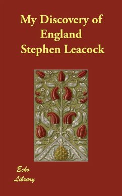 My Discovery of England - Leacock, Stephen