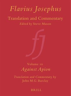 Flavius Josephus: Translation and Commentary, Volume 10: Against Apion - Barclay, John M. G.