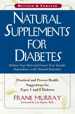 Natural Supplements for Diabetes: Practical and Proven Health Suggestions for Types 1 and 2 Diabetes - Murray, Frank